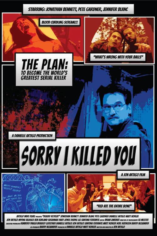 Sorry I Killed You