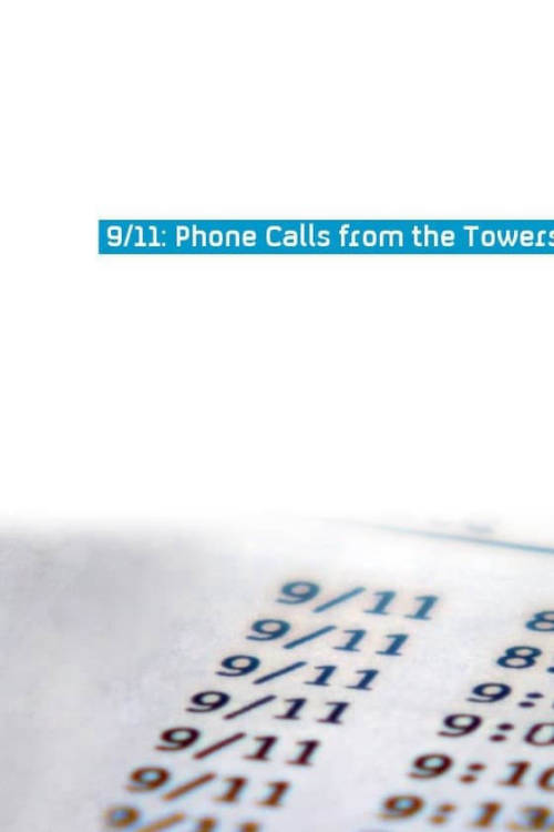 9/11: Phone Calls from the Towers