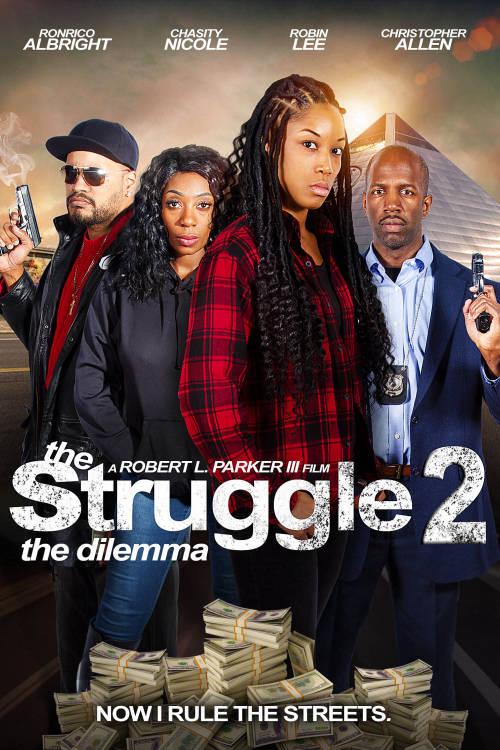 The Struggle II: The Dilemma