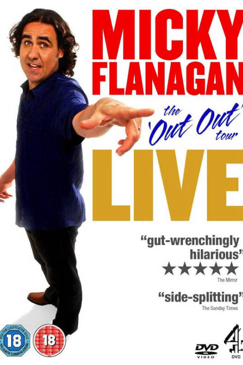 Micky Flanagan: Live - The Out Out Tour