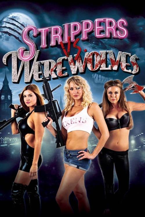 Strippers vs Werewolves