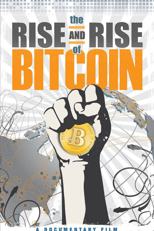 The Rise and Rise of Bitcoin