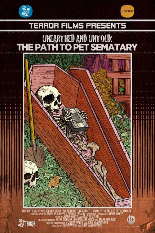 Unearthed & Untold: The Path to Pet Sematary