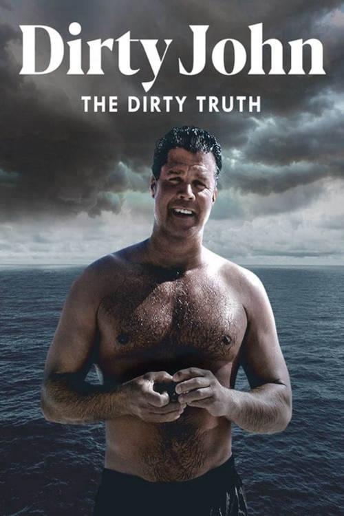 Dirty John, The Dirty Truth