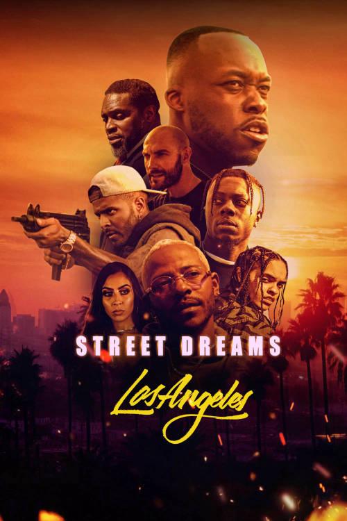 Street Dreams: Los Angeles