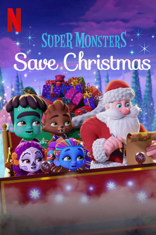 Super Monsters Save Christmas (#special.6)