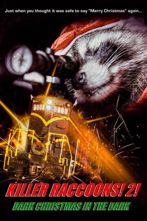 Killer Raccoons! 2! Dark Christmas in the Dark!