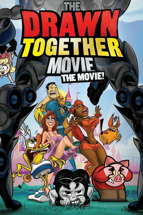 The Drawn Together Movie!