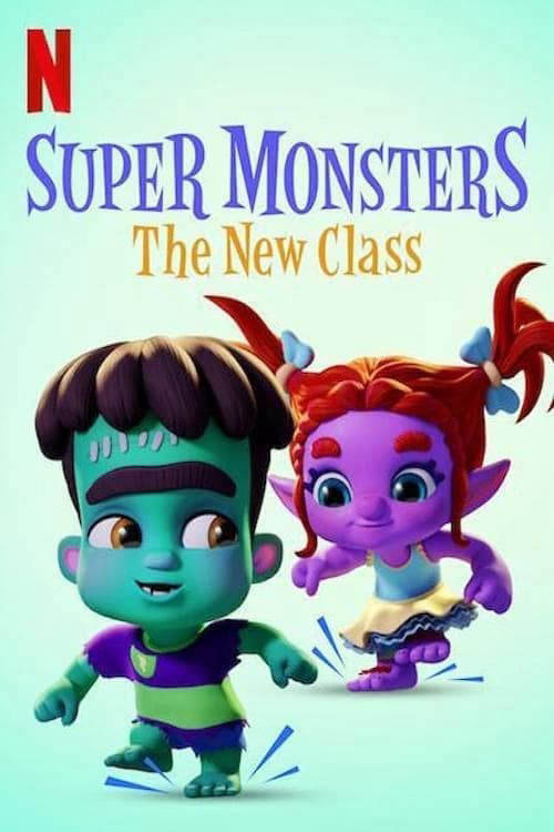 Super Monsters : The New Class (#special.7)